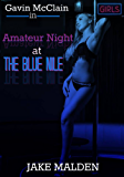 Amateur Night at the Blue Nile