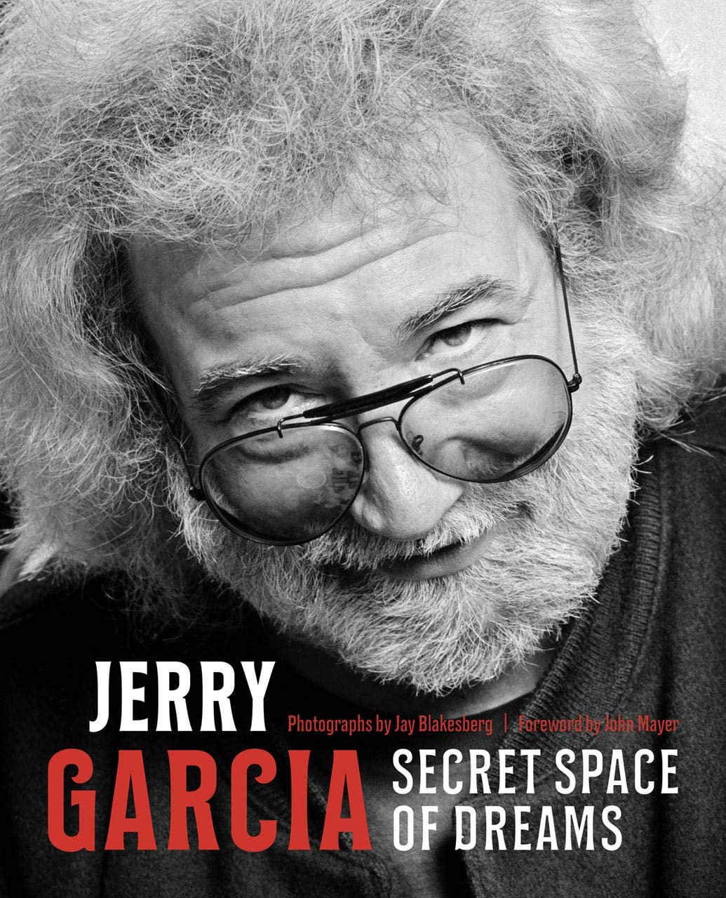Jerry Garcia: Secret Space Of Dreams by Rock Out Books