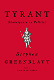 Tyrant: Shakespeare on Politics (English Edition)