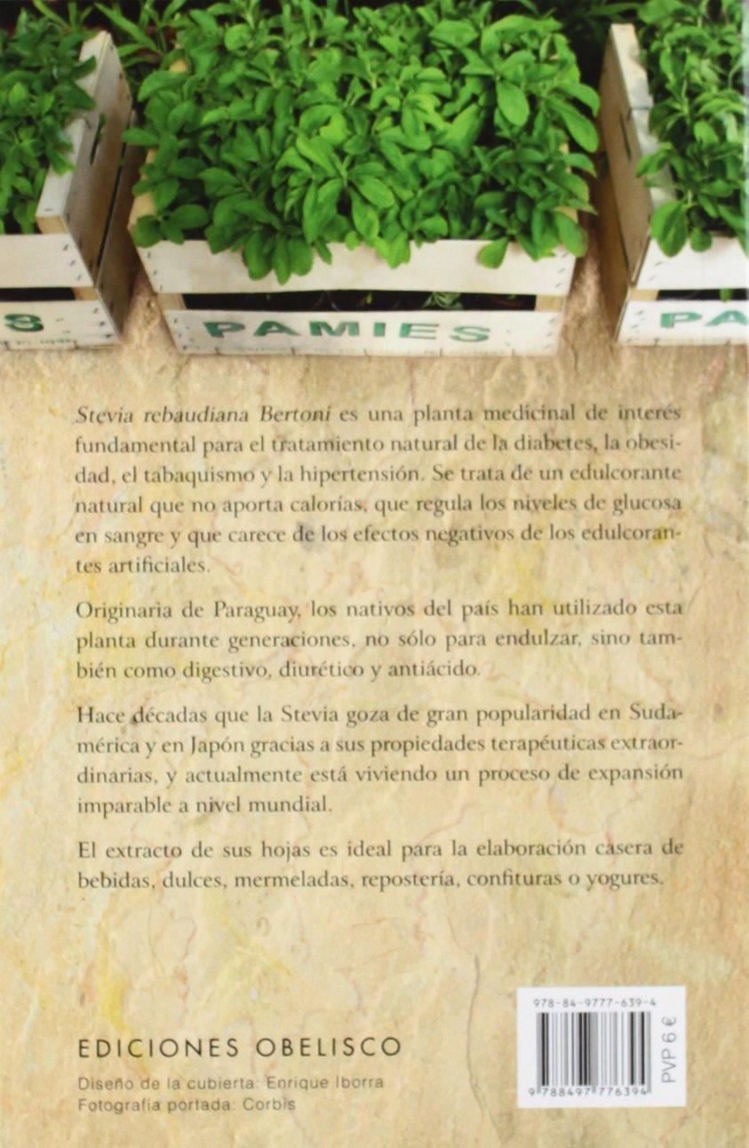 Stevia: Historia, virtudes y aplicaciones de la planta dulce que lo cura todo SALUD Y VIDA NATURAL: Amazon.es: Alba Sánchez Ramón: Libros