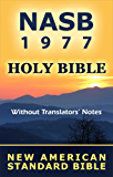 New American Standard Bible - NASB 1977 (Without Translators' Notes) (English Edition)