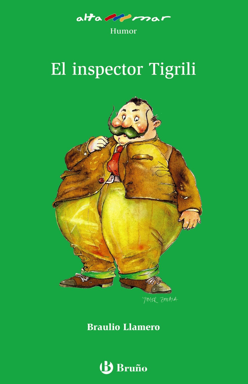 El inspector Tigrili Castellano - A Partir De 10 Años - Altamar: Amazon.es: Braulio Llamero, Javier Zabala: Libros