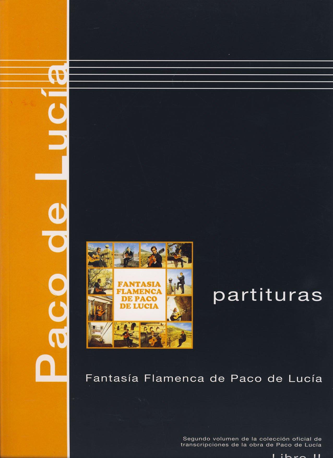 PACO DE LUCIA - Antologia 2º: Fantasia Flamenca para Guitarra Tab ...