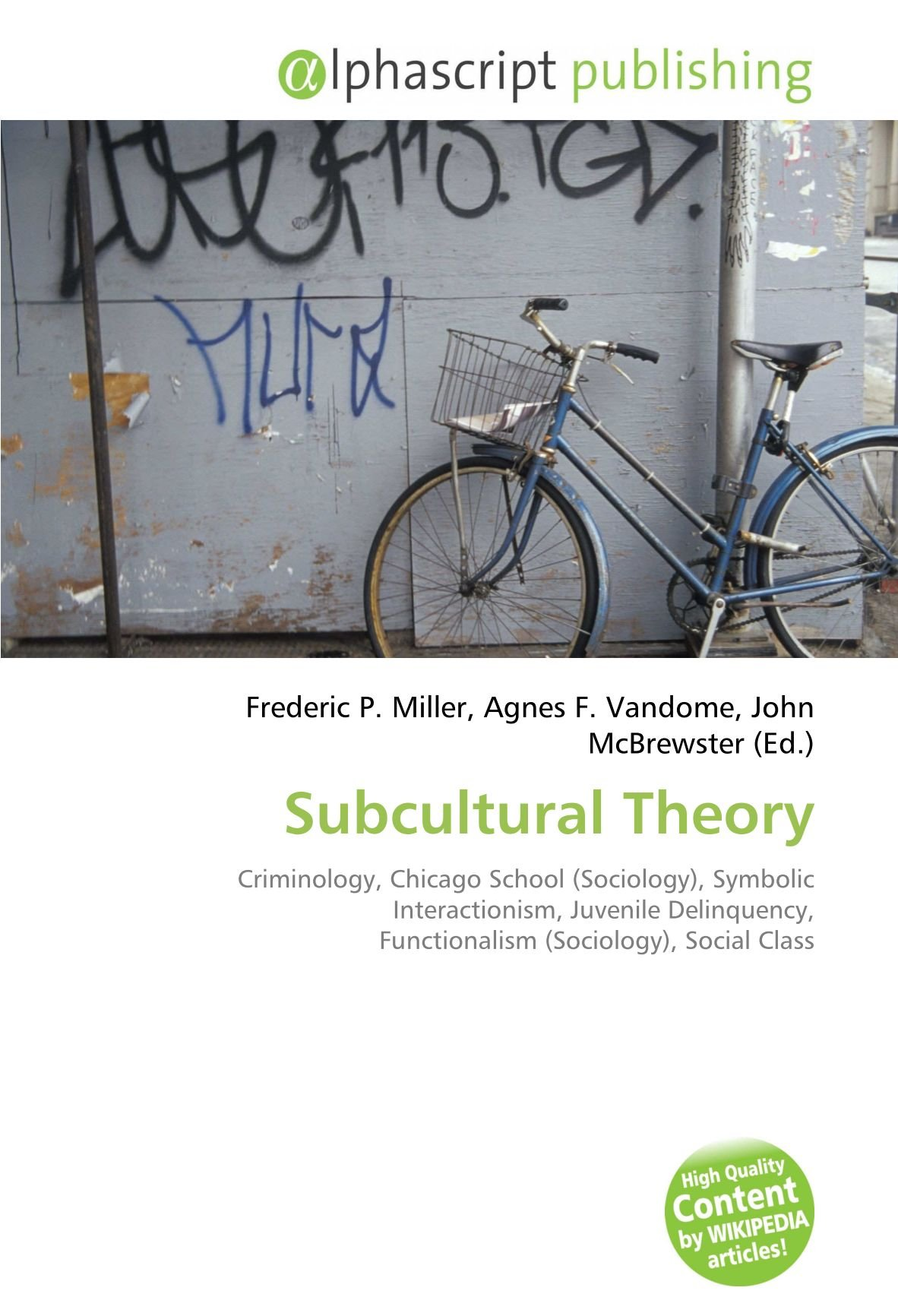 Subcultural Theory: Criminology, Chicago School Sociology ...