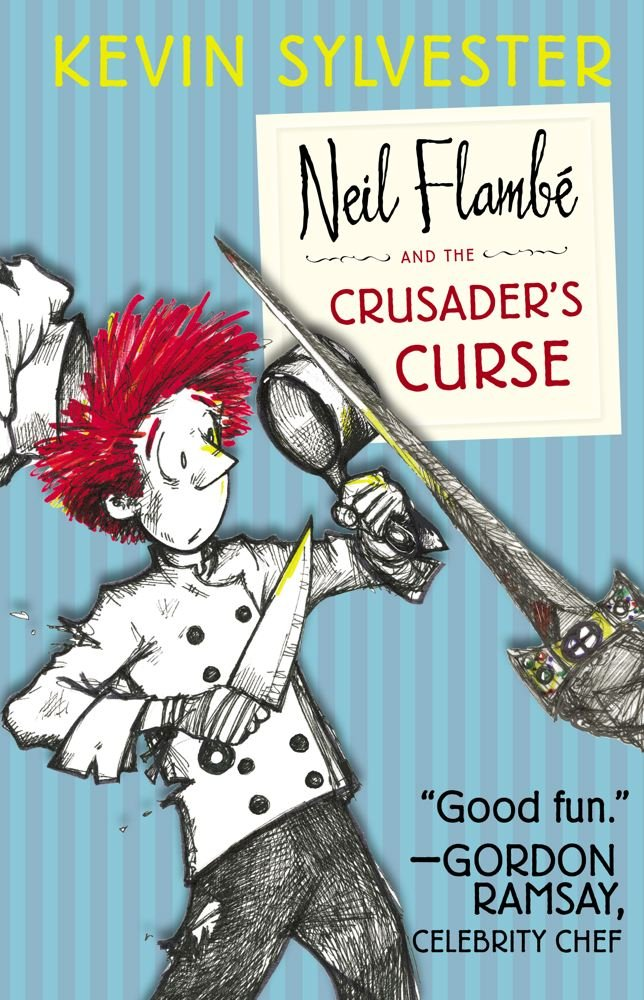 Neil Flambé and the Crusader's Curse (The Neil Flambe Capers) PDF