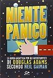Niente panico. La guida galattica per gli autostoppisti di Douglas Adas secondo Neil Gaiman