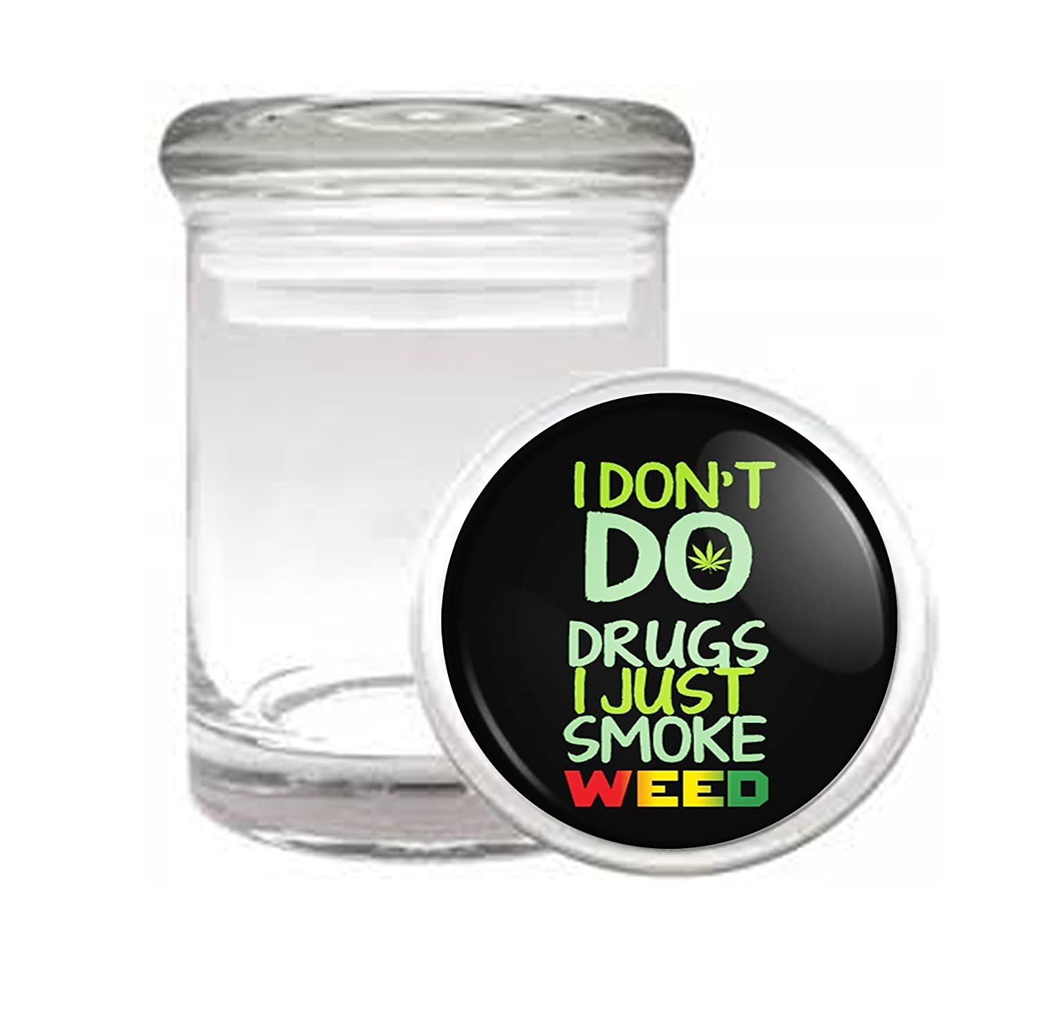 I Just Smoke Weed Medical Odorless Glass Jar