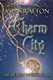 Charm City: The Demon Whisperer #1