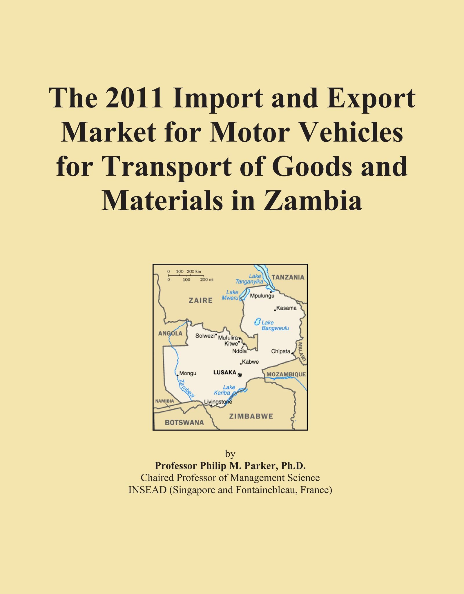 The 2011 Import and Export Market for Motor Vehicles for Transport of Goods and Materials in Zambia pdf epub