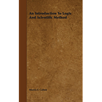 An Introduction to Logic and Scientific Method (English Edition)