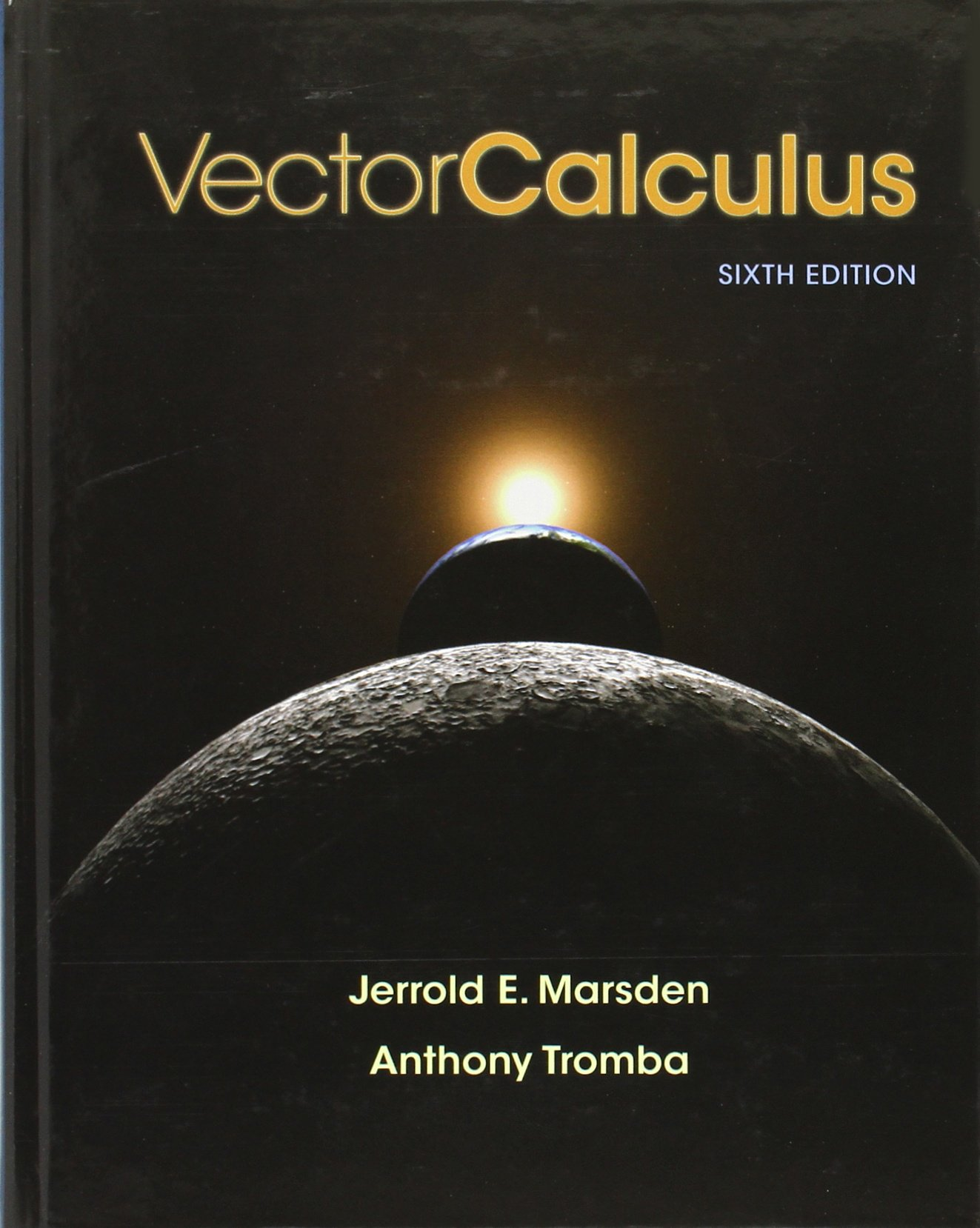 Vector Calculus: University Jerrold E Marsden, Anthony Tromba:  9781429215084: Books - Amazon.ca