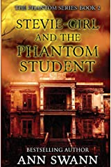 Stevie-Girl and the Phantom Student Paperback