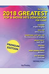 2018 Greatest Pop & Movie Hits Songbook For Piano: Piano Book - Piano Music - Piano Books - Piano Sheet Music - Keyboard Piano Book - Music Piano - Sheet Music Book - Adult Piano - The Piano Book Kindle Edition