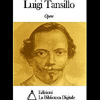Opere di Luigi Tansillo (Italian Edition)