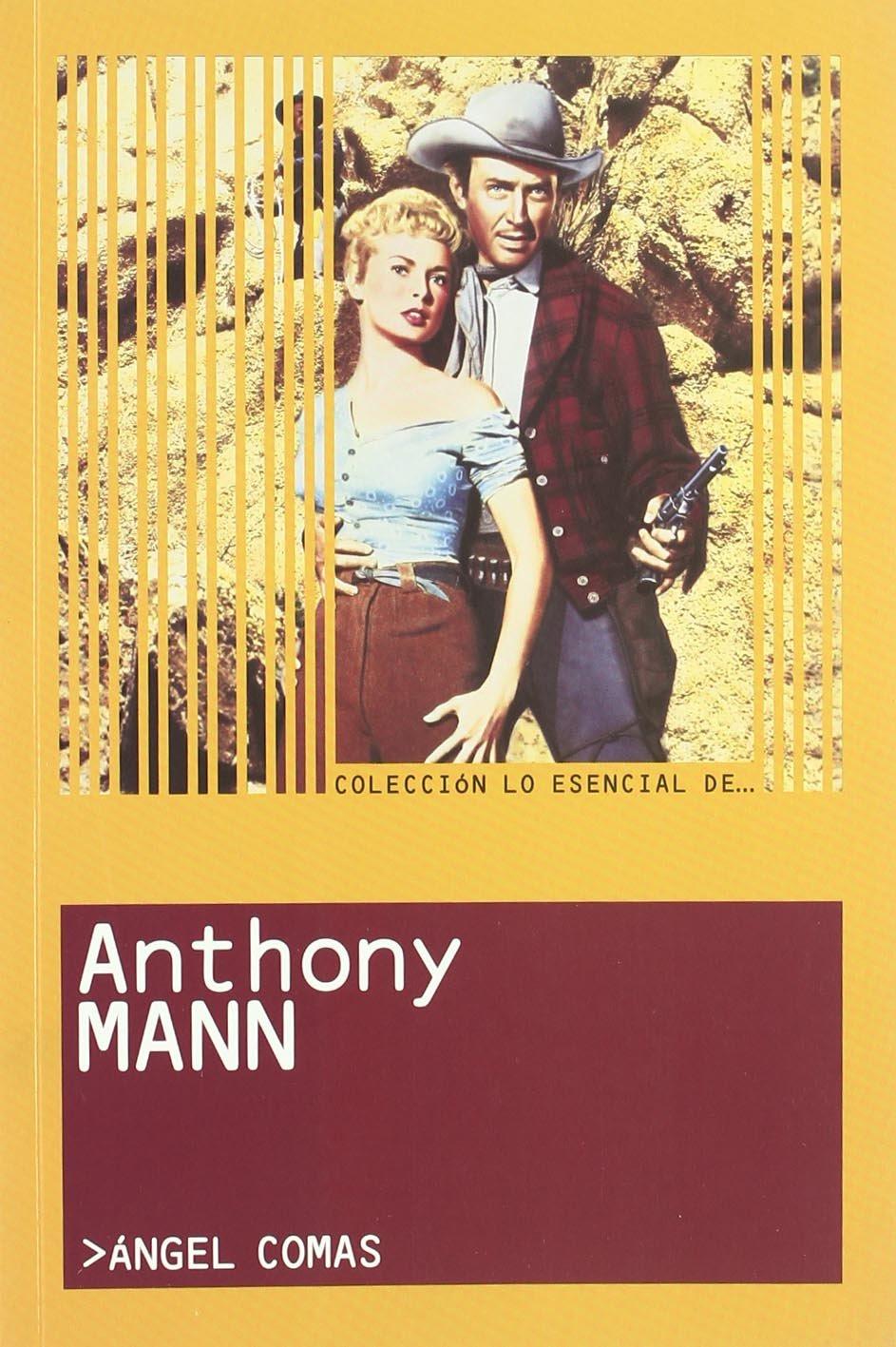 Anthony Mann  Lo Esencial De...   The Essential Of...