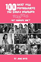 100 Great Film Performances You Should Remember: But Probably Don't (Limelight) Paperback