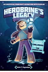 Herobrine's Legacy: An Unofficial Minecraft Adventure with Puzzles Paperback