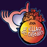 Le village des Enfoirés (Live)