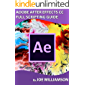 ADOBE AFTER EFFECTS CC FULL SCRIPTING GUIDE