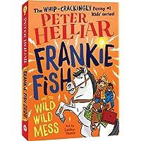 Frankie Fish and the Wild Wild Mess (Volume 5)