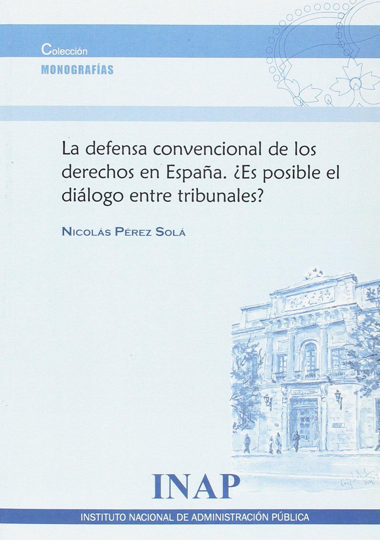 Defensa convencional de los derechos en España. ¿Es posible el ...