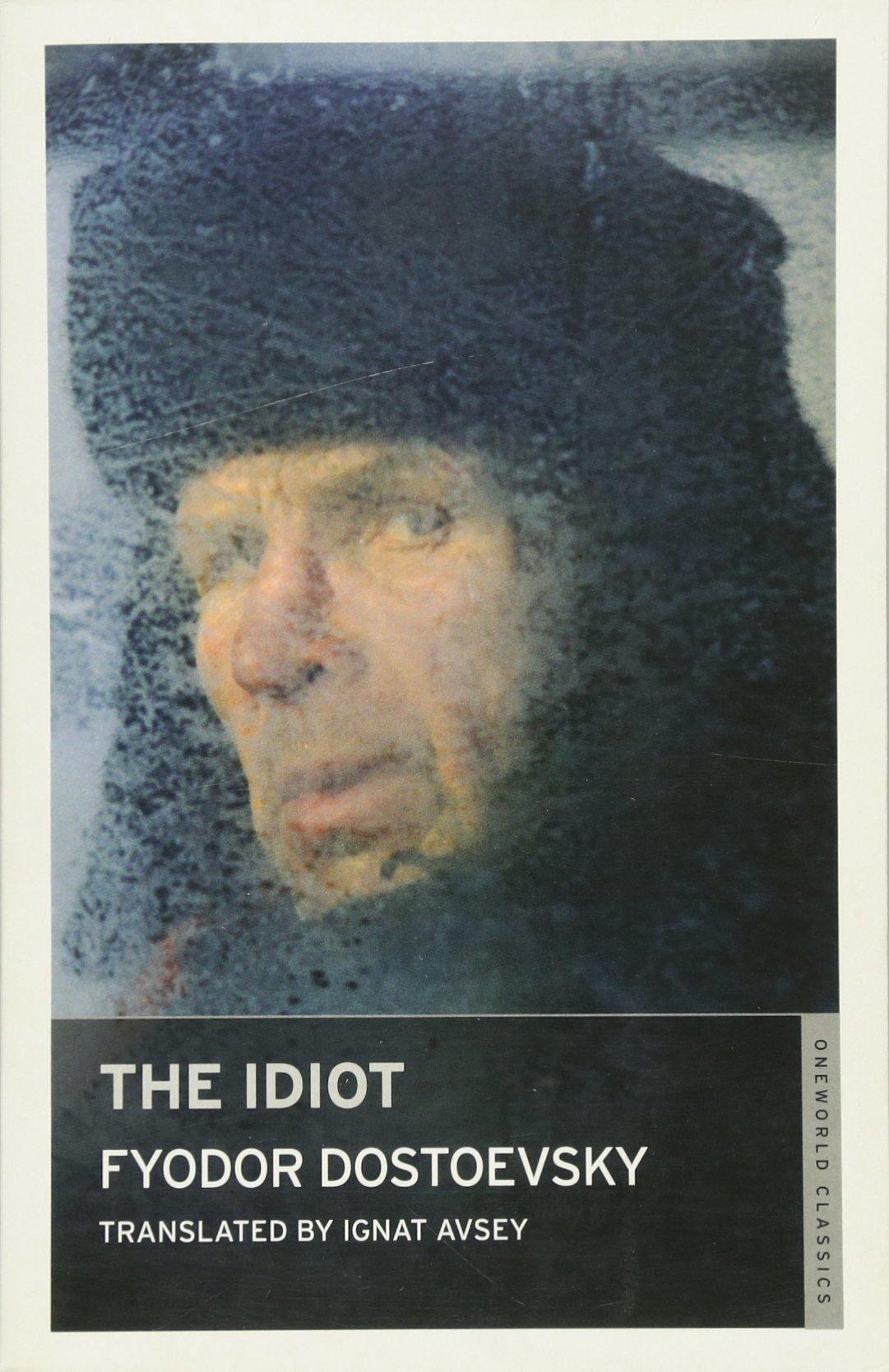 Download The Idiot (Oneworld Classics Limited) PDF
