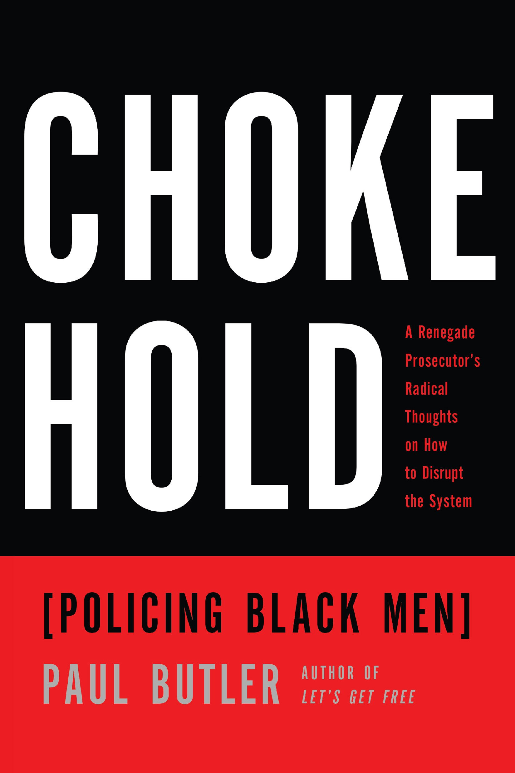 Download Chokehold: Policing Black Men ebook