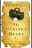 The Healer's Heart: A Modern Novel of the Life of St. Luke