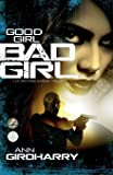 Good Girl Bad Girl: A Mystery, Psychological Suspense Thriller: Volume 1 (Kal Medi)