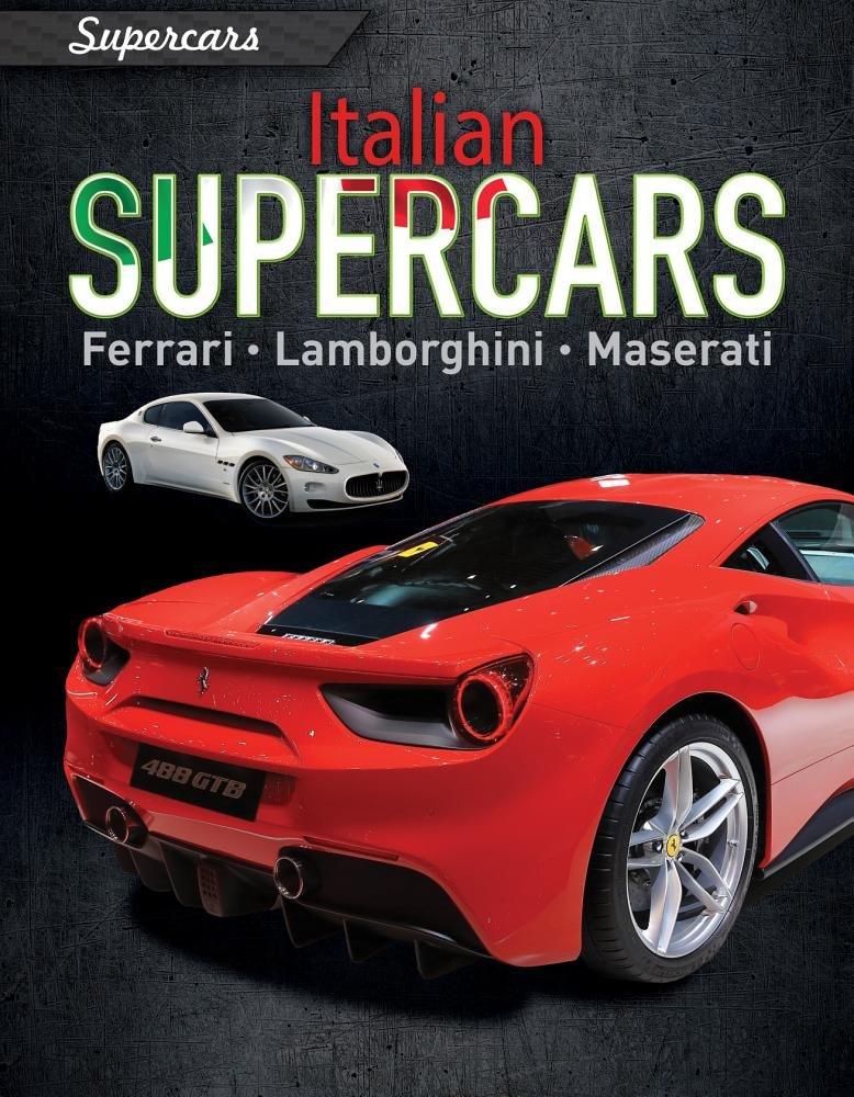 Italian Supercars Ferrari Lamborghini Maserati Paul