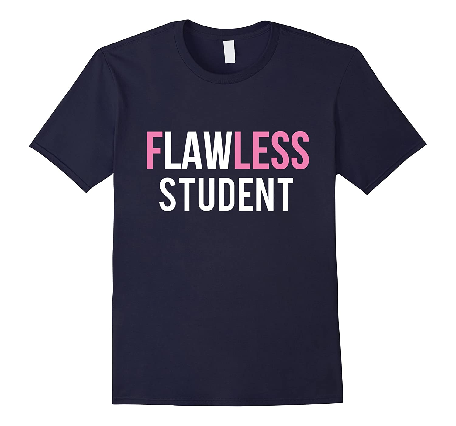 Flawless Law Student T-SHIRT-CD