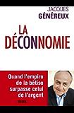 La Déconnomie (French Edition)