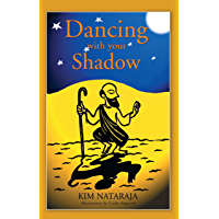 Dancing with your Shadow (English Edition)