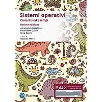 Sistemi operativi. Concetti ed esempi. Ediz. Mylab. Con Contenuto digitale per download e accesso on line