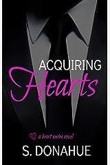 Acquiring Hearts (The Heart Series Book 1)