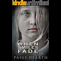 When Smiles Fade book cover