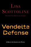 The Vendetta Defense (Rosato & Associates)
