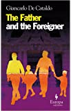 Father and the Foreigner, The (Europa Editions)
