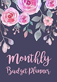 Monthly Budget Planner: Expense Finance Budget By A Year Monthly Weekly & Daily Bill Budgeting Planner And Organizer Tracker