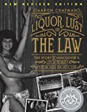 Liquor, Lust, and the Law: The Story of Vancouver's Legendary Penthouse Nightclub (New and Revised)