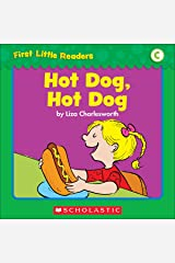 First Little Readers: Hot Dog, Hot Dog (Level C) Kindle Edition
