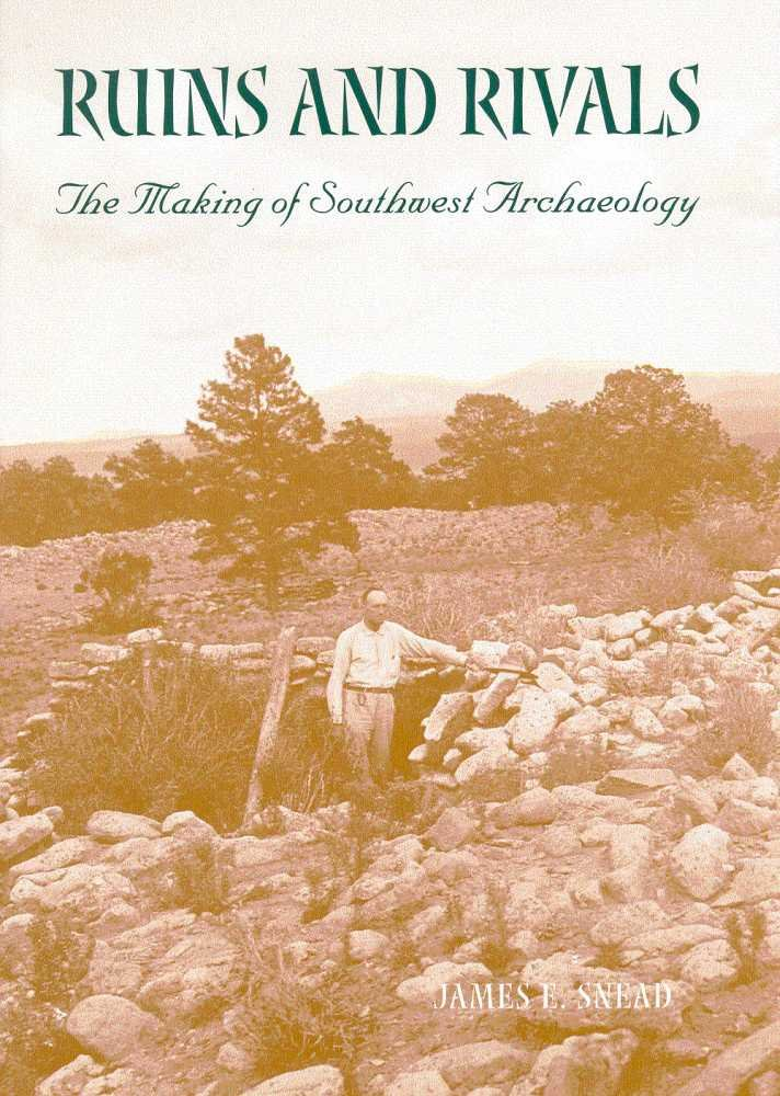 Download Ruins and Rivals: The Making of Southwest Archaeology pdf