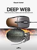 Deep Web: Todos los secretos y misterios de la red detrás de la red