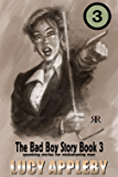 The Bad Boy Story Book 3: spanking stories for misbehaving men (English Edition)