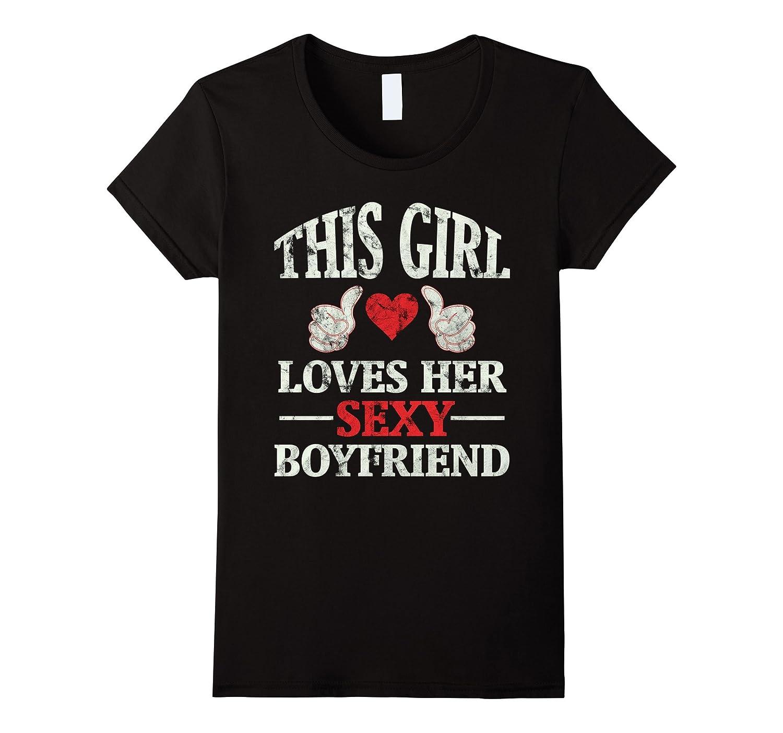 Womens This Girl Loves Her Boyfriend Shirt - Cute Couple Shirt-TH