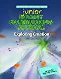 Botany Junior Notebooking Journal (Young Explorer Series)