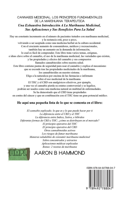 Cannabis Medicinal: Los principios Fundamentales de la marihuana terapéutica (Spanish Edition): Aaron Hammond: 9789492788047: Amazon.com: Books