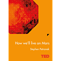 How We'll Live On Mars (TED)