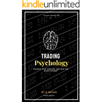 Trading Psychology: Psychology of Investing in the Market Stock, Investing Mindset (English Edition)