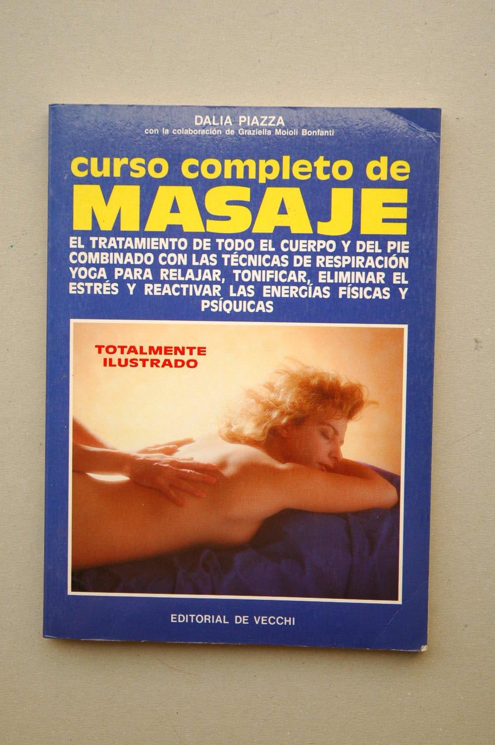 Curso completo de masaje: Amazon.es: Dalia Piazza: Libros